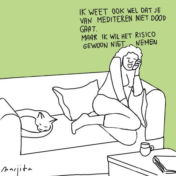 Ik weet ook wel dat je van mediteren niet dood gaat cartoon 14 2 2016