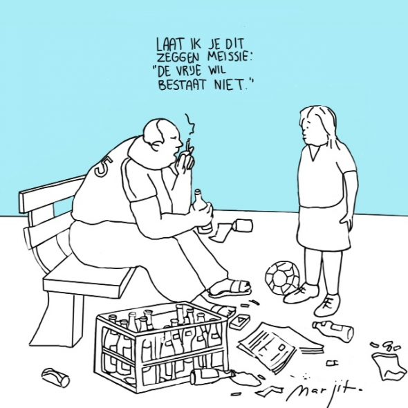 Cartoon De vrije wil bestaat niet 19 juni 2016