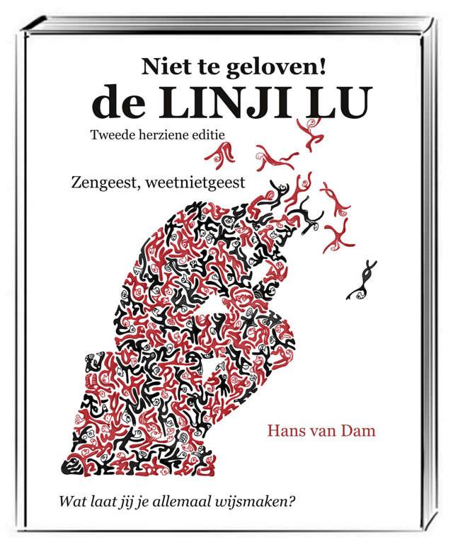 Boekcover 2e editie Niet te geloven! de LINJI LU